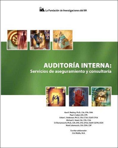 9780894136443: Auditoría Interna: Servicios de aseguramiento y consultoría (Spanish Edition)