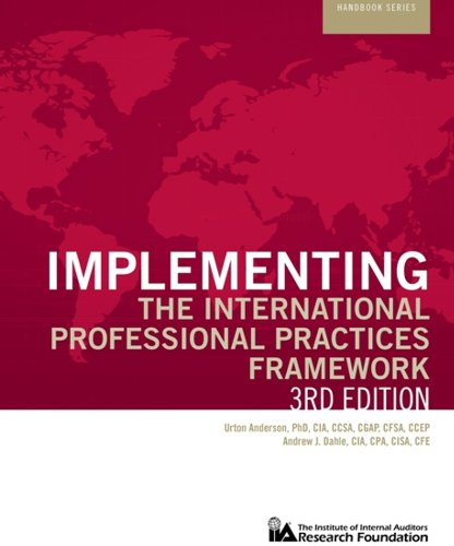 9780894136764: Implementing the International Professional Practices Framework, Updated 3rd Edition (Iia Research Foundation Handbook)