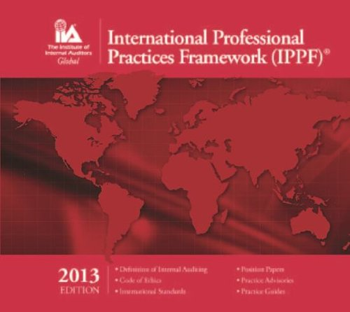 International Professional Practices Framework (IPPF) 2013 Edition: The Institute of Internal ...