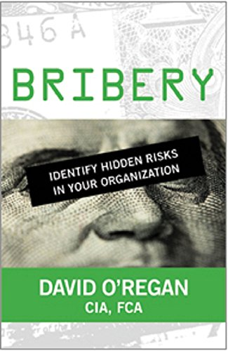 9780894138171: Bribery: Identify Hidden Risks in Your Organization