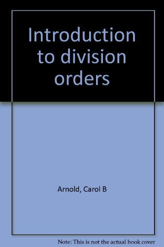 9780894191138: Introduction to division orders