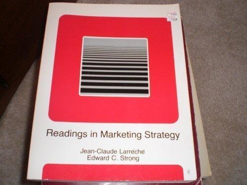 READINGS IN MARKTETING STRATEGY: JEAN-CLAUDE LARRECHE, EDWARD