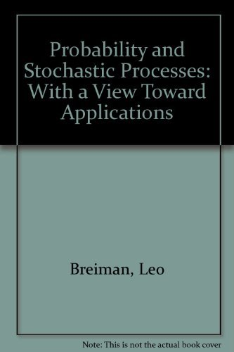 Probability and Stochastic Processes: With a View: Breiman, Leo