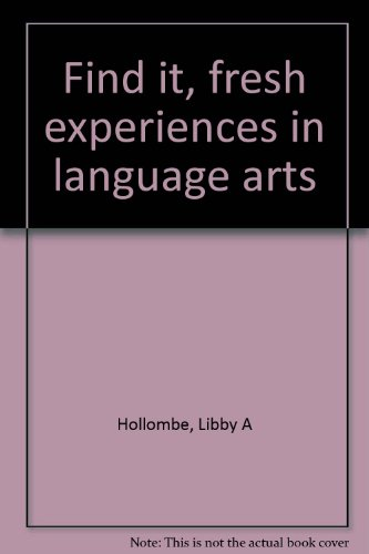 9780894282362: Find it, fresh experiences in language arts
