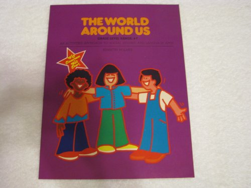 The world around us, intermediate: An activities approach to social studies and language arts: ...