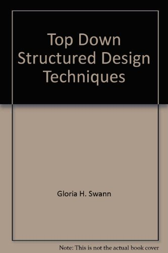 9780894330193: Top-down structured design techniques (A PBI series for the computer and data processing professional)