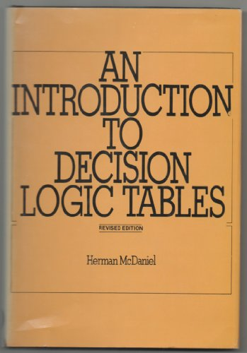9780894330926: An introduction to decision logic tables