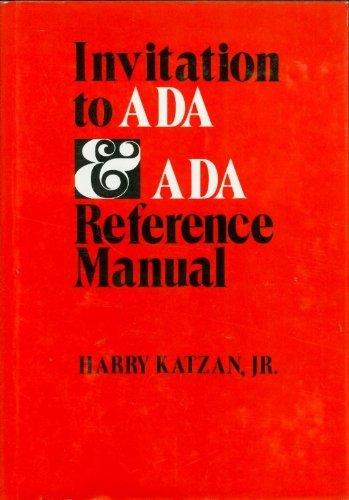 9780894331329: Invitation to Ada and Ada Reference Manual