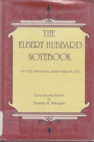 9780894331442: Elbert Hubbard Notebook