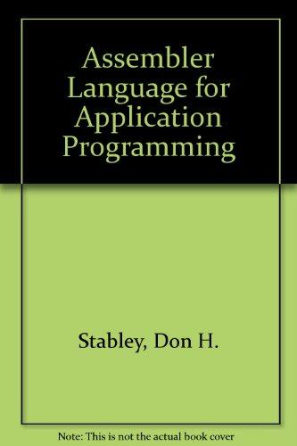 9780894331763: Assembler language for application programming