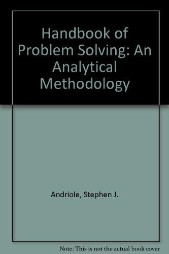 Handbook of Problem Solving: Stephen J. Andriole