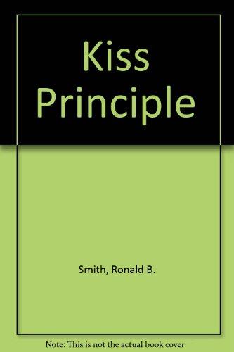 9780894331985: Kiss Principle