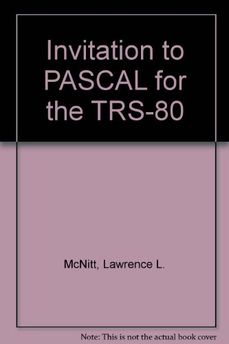 9780894332531: Invitation to PASCAL for the TRS-80 (Petrocelli's