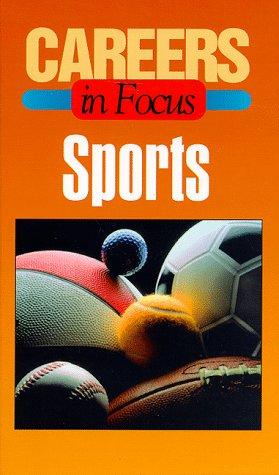 9780894342479: Sports: Career in Focus (Careers in Focus Series)