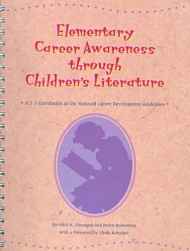 9780894342714: Elementary Career Awareness Through Children's Literature: A 3-5 Correlation to the National Career Development Guidelines