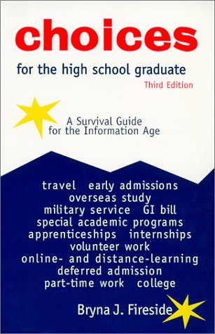 9780894342776: Choices for the High School Graduate: A Survival Guide for the Information Age