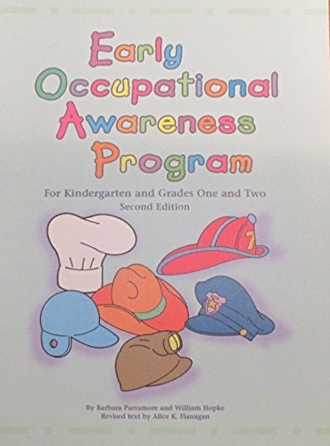Early Occupational Awareness Program (0894342797) by Parramore, Barbara; Flanagan, Alice K.; Hopke, William E.