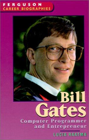9780894343353: Bill Gates (Ferguson Career Biographies)