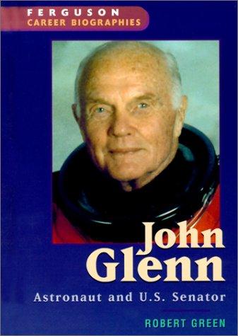 9780894343414: John Glenn: Astronaut and U.S. Senator