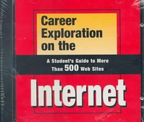 9780894343490: Career Exploration on the Internet: A Student's Guide to More Than 500 Web Sites