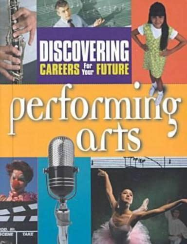Performing Arts (Discovering Careers for Your Future) (0894343610) by Publishing Company; Ferguson