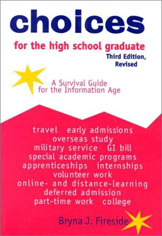 9780894343841: Choices for the High School Graduate: A Survival Guide for the Information Age