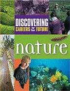 Nature (Discovering Careers for your Future) (9780894343964) by Ferguson