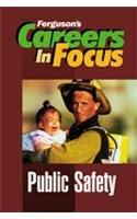 Imagen de archivo de Careers in Focus : Public Safety a la venta por ThriftBooks-Atlanta