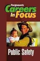 9780894344428: Public Safety (Careers in Focus)