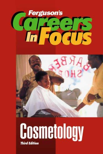 9780894344725: Cosmetology (Ferguson's Careers in Focus)