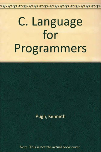 9780894352737: C. Language for Programmers