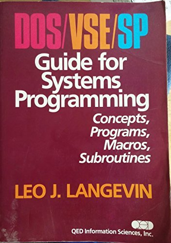 9780894352997: DOS/VSE/SP guide for systems programming: Concepts, programs, macros, subroutines