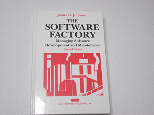 9780894353482: The software factory: Managing software development and maintenance