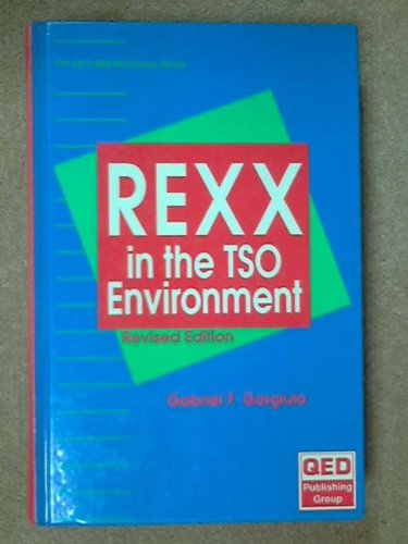9780894354182: Rexx in the TSO Environment (The QED IBM mainframe series)