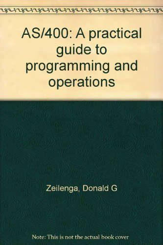9780894354335: AS/400: A Practical Guide to Programming and Operations