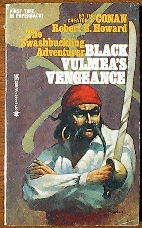 BLACK VULMEA'S VENGEANCE: Swords of the Red: Robert E. Howard