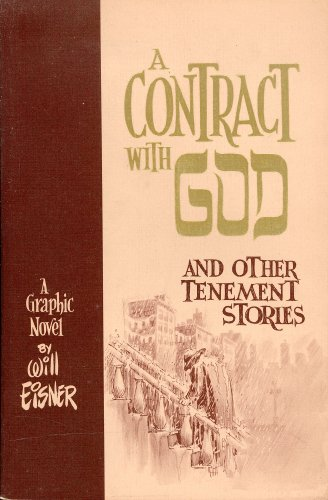 9780894370359: A Contract with God and Other Tenement Stories