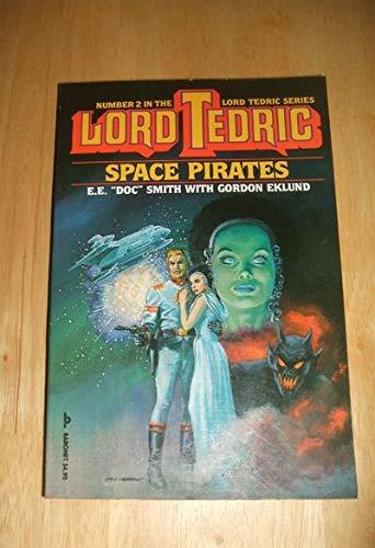 9780894375613: Space Pirates (Lord Tedric, Vol. 2)