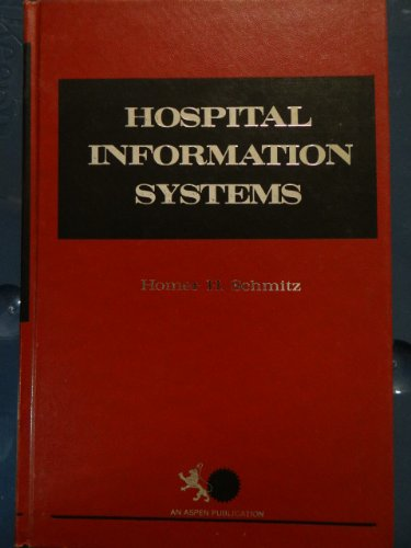 9780894431562: Hospital Information Systems