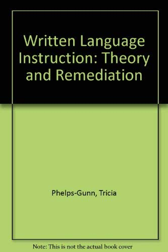 9780894433603: Written Language Instruction: Theory and Remediation