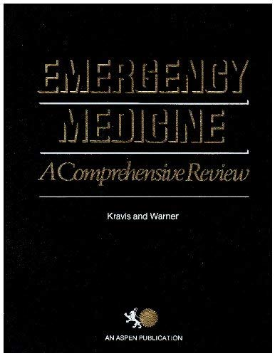 Emergency Medicine: A Comprehensive Review