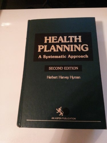 9780894433795: Health Planning: A Systematic Approach