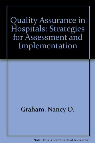 9780894433917: Quality Assurance in Hospitals: Strategies for Assessment and Implementation