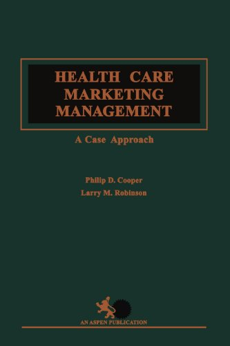 Health Care Marketing Management: Cooper, Phillip