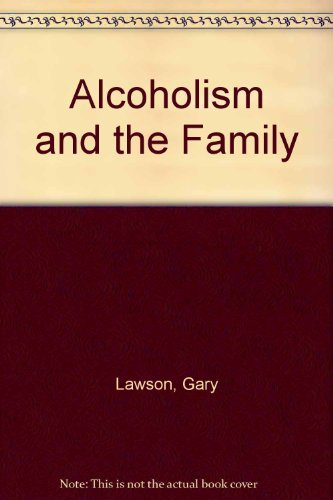 9780894436741: Alcoholism and the Family: A Guide to Treatment and Prevention