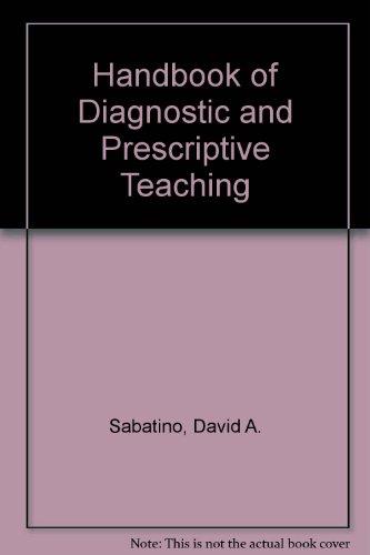 Handbook of Diagnostic and Prescriptive Teaching: Lester Mann; David
