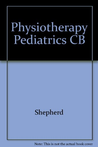 9780894438134: Physiotherapy in Paediatrics