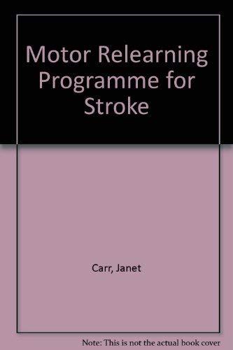 9780894439315: A Motor Relearning Programme for Stroke