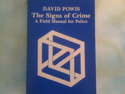 9780894440076: Signs of Crime: A Field Manual for Police