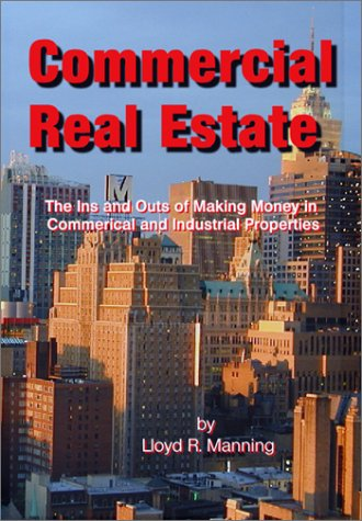 9780894473319: Commercial Real Estate: The Ins and Outs of Making Money in Investment Properties